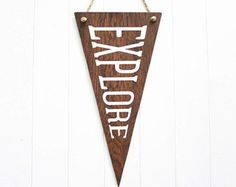 Explore Wooden Flag. Wall Pennant. Wall Hanging. Rustic Sign. Banner. Wanderlust. Dorm Decor. Travel Gift. Wall Art