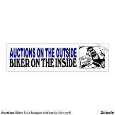 Auctions Biker blue bumper sticker