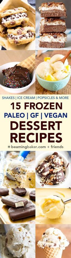 15 Delicious Paleo V 15 Delicious Paleo Vegan Frozen Desserts (V GF DF): a roundup of easy paleo vegan frozen dessert recipes to cool you down this summer! #Paleo #Vegan #DairyFree #GlutenFree | BeamingBaker.com