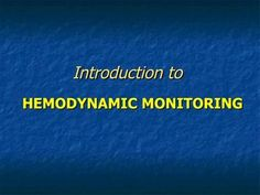 advanced-hemodynamics by Sherry Knowles via Slideshare. Another awesome nursing slideshow FREE. Brush up on hemodynamics (if you use them).