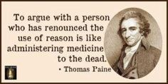 Some Sunday wisdom, from someone who himself was a real Paine.