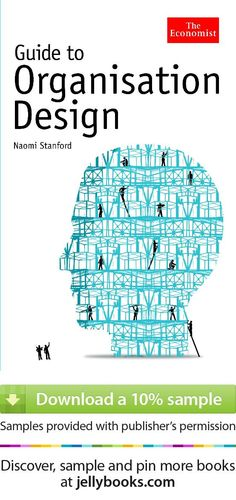 from our board dedicated to books by The Economist: 'Guide to Organisation Design' by Naomi Stanford - Download a free ebook sample and give it a try! Don't forget to share it, too.