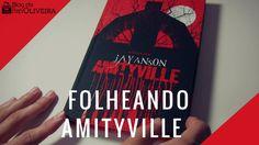 Folheando o livro Amityville (Jay Anson) | Blog do Ben Oliveira