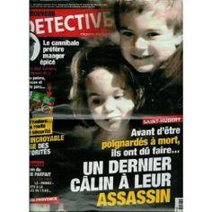 Le Nouveau Détective - n°1498 - 01/06/2011 - Saint-Hubert : Ils ont dû faire un dernier câlin à leur assassin [magazine mis en vente par Presse-Mémoire]