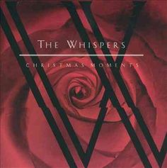 Whispers - Christmas Moments