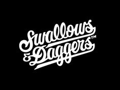Swallows And Daggers, Script Logo by Clark Orr
