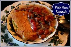 Sweet Tea and Cornbread: Pinto Bean Casserole!
