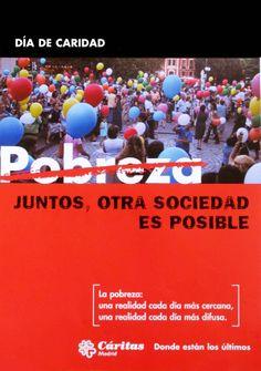 Cartel Campaña de Caridad 2004: JUNTOS, OTRA SOCIEDAD ES POSIBLE. Madrid, Pandora, Charity, Tinker Bell, Poster