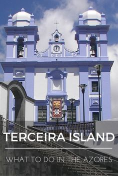 """""""What to do in the Azores: Terceira Island"""" is the third installment of a series of nine blog posts about the Azores islands. The posts are meant to give you a detailed overview of each one of them to help you plan your trip, whether you decide to visit one, two, or all nine."""