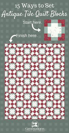Just because it's a beginner block doesn't mean the Antique Tile quilt is just for beginners. Follow along as we find the perfect, knockout design.