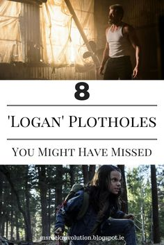 8 Logan Plot Holes You Have Missed Logan has undoubtedly been one of the best movies this year so far. But when you look closer, there are few crucial details missing. Plot Holes, Rock Revolution, Might Have, Good Movies, Logan, Closer, Thinking Of You, Things To Think About, Irish