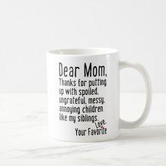 Handmade – Dear Mom Siblings Version Coffee Mug – presents for boyfriend anniversary Grandmas Mothers Day Gifts, Diy Gifts For Mom, Christmas Gifts For Mom, Happy Mothers, Funny Gifts For Mom, Gifts Fir Mom, Mother Gifts, Aunt Gifts, Family Christmas