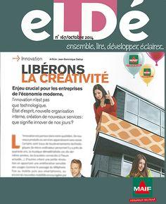 Innovation : libérons la créativité - Enquête, interviews et article pour eLDé, le magazine interne de la MAIF.