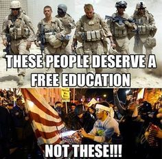 I went into the military for college I stayed to fight the wars.vets earned the college giving it to everybody is an insult and that's the truth Serve your country military, community service, world peace whatever but it should t be free! Free Education, Thing 1, Political Views, Thats The Way, American Pride, American Flag, God Bless America, Way Of Life, Real Life