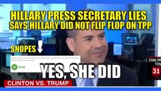 """Clinton did flip flop on TPP. Even her liberal friends at Snopes had to agree with Trump 100%. Clinton called TPP the """"Gold standard of trade deals."""" Now, in order to pander to Bernie supporters, she's pretending she does not support it. Typical Clinton. And typical Clinton that her people go on TV and LIE for her. All they do is lie, lie, lie, like in the video below. Watch the video: Clinton Press Sec. Fallon Falsely Claims Clinton Didn't Flip Flop on TPP via @GOP…"""