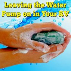 Leaving the Water Pump on in Your RV: My spouse wants me to turn the pump off after I am done doing dishes, washing hands and then turn it back on when I need it again, is this a have to or