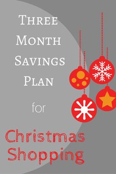 Three Month Savings Plan for Christmas Shopping - LuxeBudget Saving Money For Christmas, Frugal Christmas, Christmas Shopping, Christmas Crafts, Save Money On Groceries, Ways To Save Money, Money Tips, Budget Holidays, Budget Organization