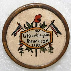¤ Button La République Française 1793. From the Hanna S. Kohn Collection, 1951