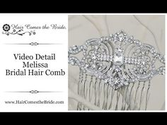 """VIDEO- Classic Vintage Rhinestone Bridal Hair Comb """"Melissa"""" by Hair Comes the Bride ~ #bridalhairaccessories #weddinghairaccessories #bridalhaircomb #vintagehaircomb"""