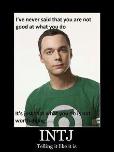 Hahaha. Love this. INTJ