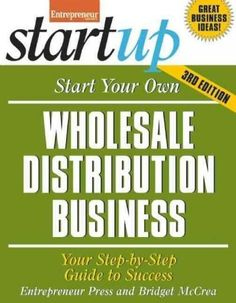 Start Your Own Wholesale Distribution Business: Your Step-by-Step Guide to Success Home Based Business, Start Up Business, Starting A Business, Business Tips, Online Business, Business Products, Cleaning Business, Craft Business, Business Opportunities