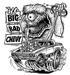 Juxtapoz Magazine - Genauerer Blick: Big Daddy Roth - Chevy is the Best! Rat Fink, Cartoon Kunst, Cartoon Art, Cars Coloring Pages, Coloring Books, Kids Coloring, Adult Coloring, Ed Roth Art, Cartoon Monsters