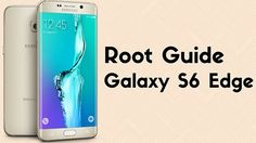 Root Samsung Galaxy S6 Edge on Android Nougat | TechieSprout