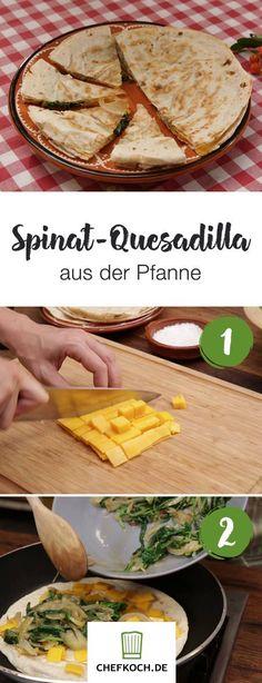Spinat-Quesadilla aus der Pfanne Quesadillas, Burritos, Taco Salat, Enchiladas, Camembert Cheese, Tacos, Mexican, Cooking, Videos