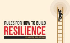 """Adapted from the book """"Resilience"""" by Eric Greitens: http://www.amazon.com/Resilience-Hard-Won-Wisdom-Living-Better/dp/054432398X"""