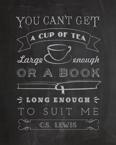C.S. Lewis. One of my most favorite quotes.