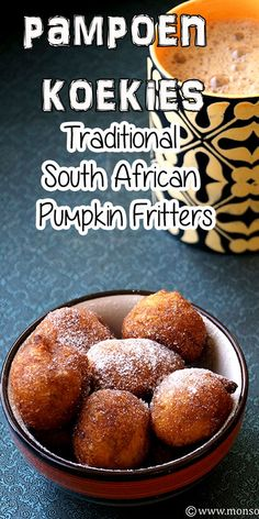 Traditional South African Pumpkin Fritters Recipe with Step by Step Photos. Pampoen Koekies is a South African dessert made with cooked pumpkin. It can be served with powdered sugar or cinnamon sugar or sugar syrup. These are eggless, very light, mildly sweetened and simple to make. If you want you can also add vanilla essence. #desserts #fritters #snacks #recipes #eggless #pumpkin #sweets