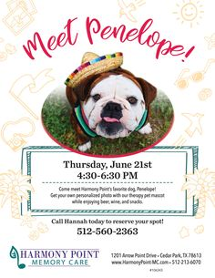 Come meet Harmony Point's favorite dog, Penelope! Get your own personalized photo with our therapy pet mascot while enjoying drinks and snacks. Call Hannah today to reserve your spot! 512-560-2363