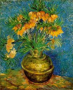 Fritillaries in a Copper Vase  van gogh  Paris: April-May, 1887*