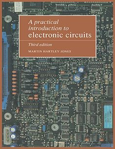 A Practical Introduction to Electronic Circuits by Martin Hartley Jones http://www.amazon.com/dp/0521478790/ref=cm_sw_r_pi_dp_p2VKub13YKA36