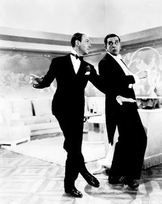 Fred Astaire and Edward Everett Horton - (He was the voice on the cartoon Fractured Fairy Tales)