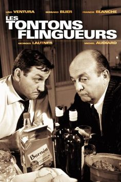 Les tontons flingueurs | Celluloid Angels