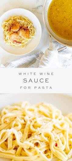 Light Sauce For Pasta, Pasta With Wine, Wine Pasta Sauce, Cheese Sauce For Pasta, Chicken In White Wine Sauce, White Cream Sauce Pasta, Garlic White Wine Sauce, Yummy Pasta Recipes, Fish Recipes
