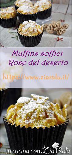 Muffins soffici rose del deserto - In cucina con Zia Ralù Lemon Zucchini Muffins, Lemon Glaze Recipe, Sweet Paul, Plum Cake, Puff Pastry Recipes, Mini Muffins, Mini Desserts, Cupcake Cakes, Cupcakes