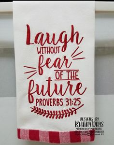 Laugh Without Fear of the Future Proverbs 31:25 - 3 Sizes!