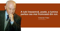 Citate de Octavian Paler Medical, Quotes, Movies, Movie Posters, Nursing, Quotations, Films, Medicine, Film Poster