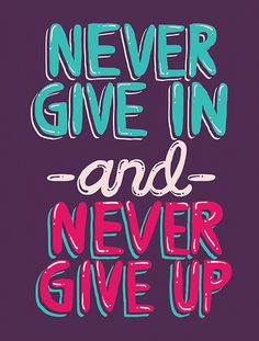 Never Give In and Never Give Up! - Not Now, Not Ever, Never Ever! #hotmamafit #fitness #motivation