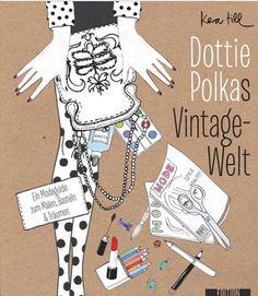 schaeresteipapier: Buch - Dottie Polkas Vintage-Welt