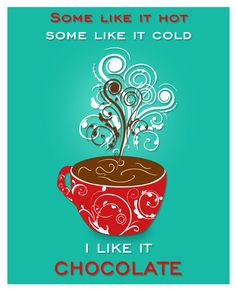Hot Chocolate Poster I Like Chocolate by PurpleCowPosters, $19.00
