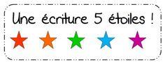 j'ai une écriture en 5 étoiles: majuscule, point, espace, mots outils, écriture