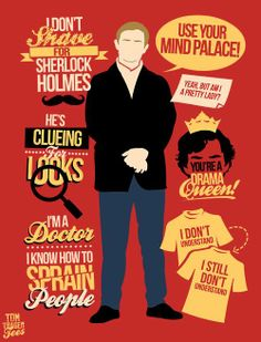 John Watson quotes. The shirt! I don't understand...Hahaha!!! I'm a doctor I know how to sprain people. Golden