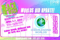 CHECK IT OUT- REACH THE BEACH ALL STAR NATIONALS IS NOW GIVING 2 FULL PAID AND 6 AT LARGE CHEERLEADING WORLDS BIDS!     Don't miss your last chance to earn a bid at RTB All Star- April 5-7, 2013 in Ocean City, MD...we're only taking up to 320 team registrations, so register early!    visit www.acdaspirit.com for pricing and registration information
