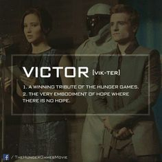 Victor. The winner of the annual Hunger Games.  That is, until Katniss and Peeta win together.  They are never subjected to the drawing again.  That is, until the 3rd Quarter Quell uses the victors in the arena, again.
