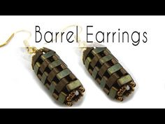 Beading - Barrel Earrings with Half Tila - YouTube