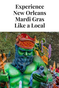 Your guide to navigating the French Quarter and New Orleans during Mari Gras season. Tips on where to stay, what parades to go to, what to eat, what to drink, and more.