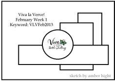 Viva la Verve! February 2013 Week 1 Card Sketch {2/1-2/7}  Designed by Amber Hight  #vervestamps #vivalaverve #cardsketches